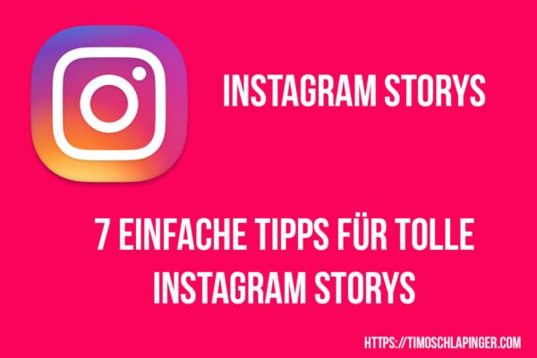 7 einfache Tipps für tolle Instagram Storys