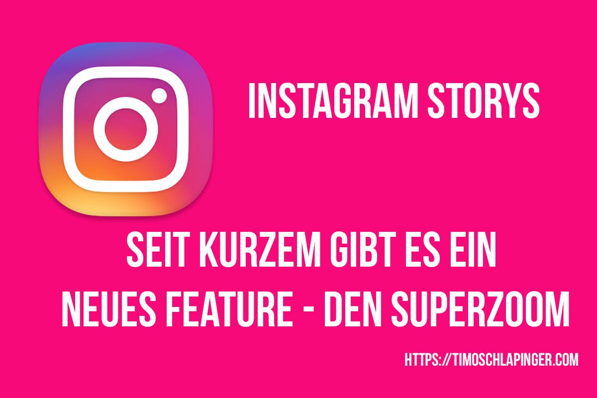 Neues Instagram Feature: Superzoom