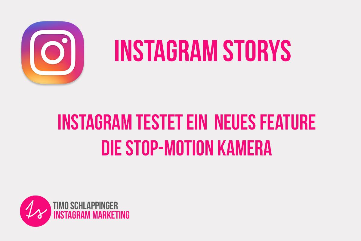 Instagram testet Stop-Motion Kamera für Storys